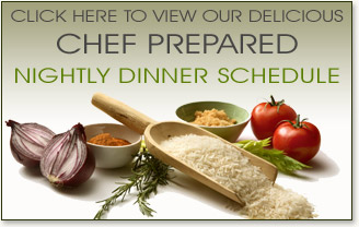Chef prepared nighly dinner schedule at Woodstone Marketplace